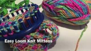 Easy Loom Knit Mittens