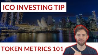 Token Metrics For ICO Investing | IMPORTANT TIP