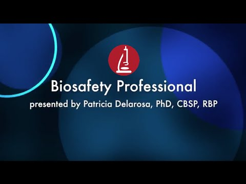 What is a Biosafety Professional?