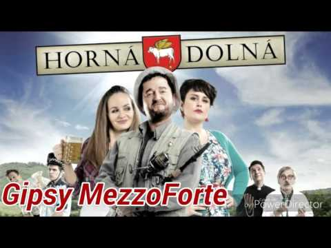Gipsy Mezzoforte - Horná Dolná (2016)