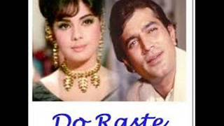 DO RANG DUNIYA KE AUR DO RAASTE BY AJAY SAHU A TRIBUTE TO MUKESH JI