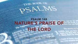 Psalms 148 - Nature's Praise of the Lord [Dramatic]