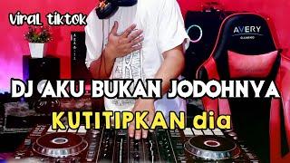Download DJ AKU BUKAN JODOHNYA TRI SUAKA  KUTITIPKAN DIA  REMIX VIRAL TIKTOK  FULL BASS 2021