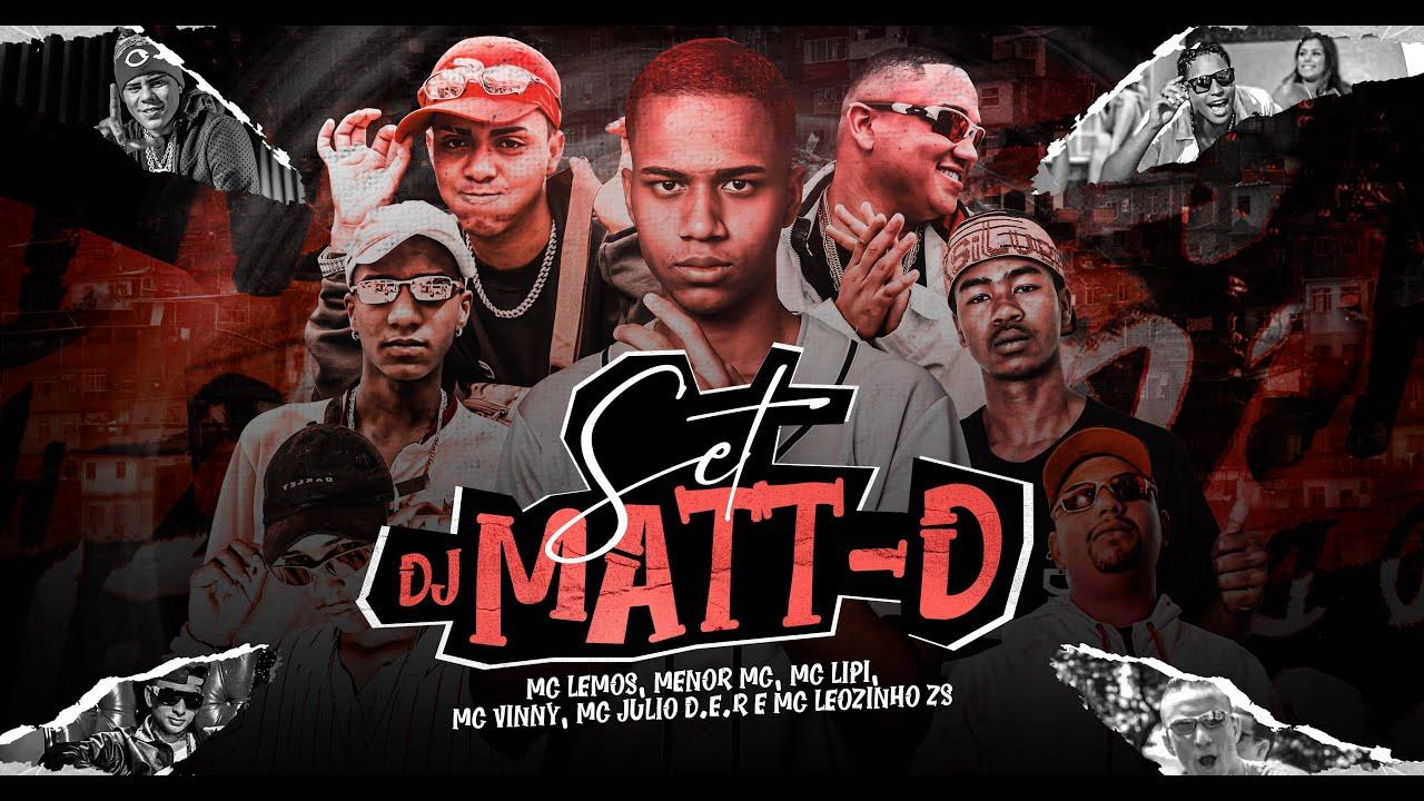 Set DJ Matt-D - Homenagem Aos Relíquias - Mcs Lipi, Leozinho ZS, Vinny, Lemos, Menor Mc, Julio D.E.R