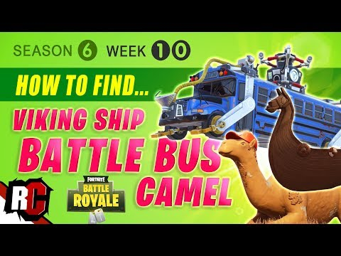 Fortnite WEEK 10 Visit A Viking Ship, A Camel And A Crashed Battle Bus (Season 6 Challenge)