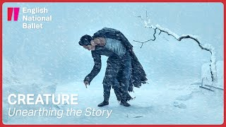 Creature by Akram Khan: Unearthing the Story | English National Ballet