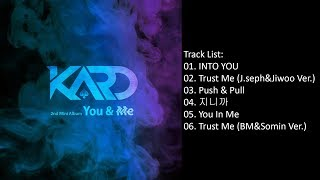 [Full Album] KARD – YOU & ME (2nd Mini Album)