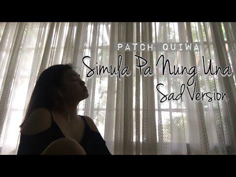 Simula Pa Nung Una | Sad Version