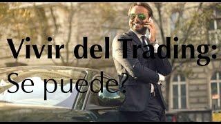 Forex 101: Se puede vivir del Trading (ft. Libertad Financiera)