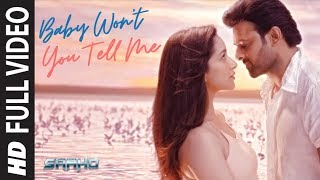Full Video: Baby Won't You Tell Me | Saaho | Prabhas, Shraddha K | Shankar Ehsaan Loy.mp3