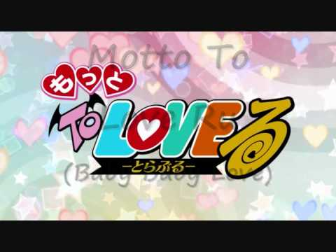 ♥Motto To Love Ru OP and ED♥