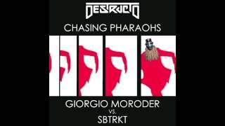 Giorgio Moroder vs. SBTRKT - Chasing Pharaohs - Destructo