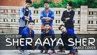 Sher Aaya Sher | Gully Boy | DIVINE | Dance Choreography ||Team L.S ft.Rishu & Sachin