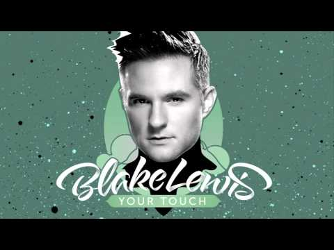 Blake Lewis 'Your Touch' [Official Audio] - from upcoming album: Portrait Of A Chameleon