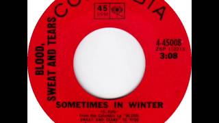 Blood, Sweat & Tears - Sometimes In Winter, Mono 1969 Columbia 45 record.