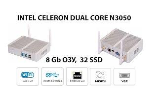 ПОЛНЫЙ ОБЗОР Mini PC intel celeron n3050 intel HD Graphics Braswell 320 - 600 MГц