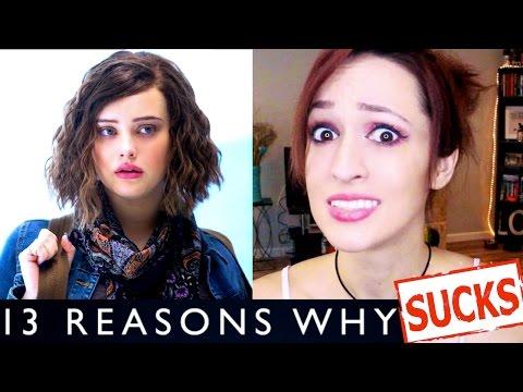"Reasons Why ""13 Reasons Why"" SUCKS"