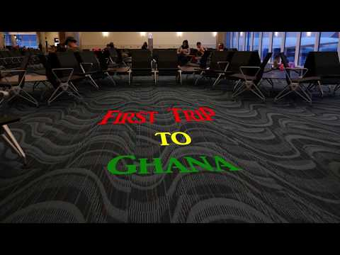 First Trip to Ghana 1: Getting There