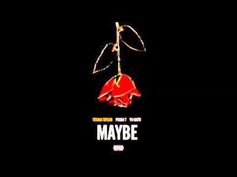 Teyana Taylor ft Pusha T & Yo Gotti - Maybe (Clean)