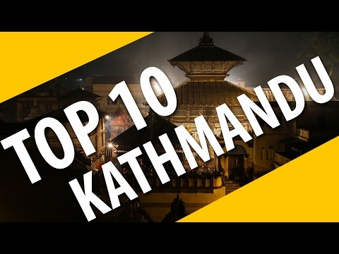 Top 10 Tourist Destinations in Kathmandu