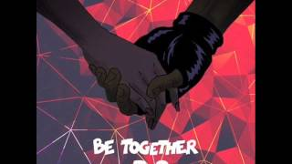Major Lazer Be Together feat Wild Belle AUDIO
