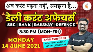 8:30 PM - Daily Current Affairs 2021 by #Ankit_Avasthi   Current Affairs Today   14 June 2021