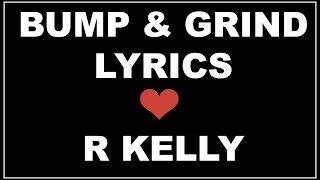 Bump And Grind Lyrics