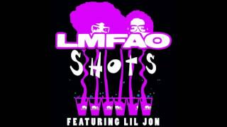 LMFAO- Shots (Amended Version) feat. Lil Jon