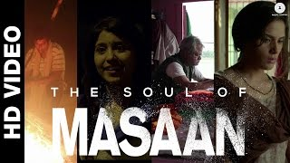 The Soul of Masaan   The Characters - Making Video