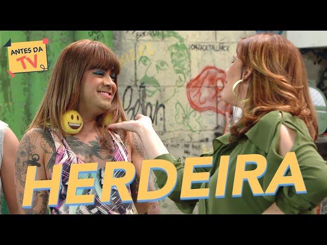Herdeira - Xuxeta + Sandra + Brioco - Xilindró - Humor Multishow