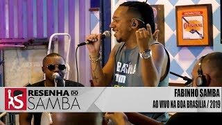 Baixar FABINHO SAMBA | NA BOA BRASÍLIA AO VIVO 2019 #RS