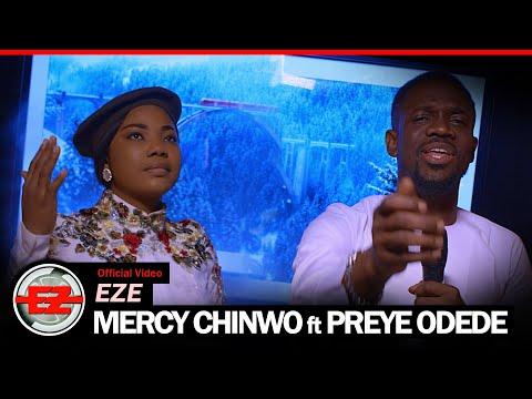[Video] Eze – Mercy Chinwo Ft. Preye Odede
