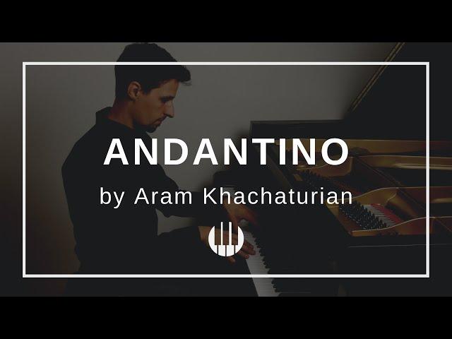 Andantino (Ivan sings) by Aram Khachaturian