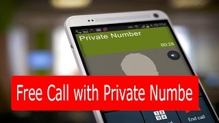 How to Make a Call Without Showing Your Phone Number or Private Number