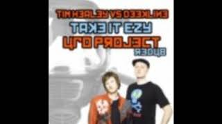 Tim Healey vs Deekline - Take It Ezy  (UFO Project ReDub) BREAKBEAT