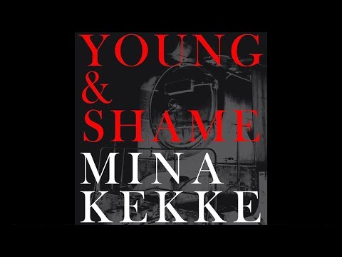 MINAKEKKE | Young & Shame (Official Audio) Mp3