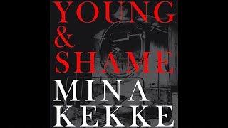 MINAKEKKE - Young & Shame