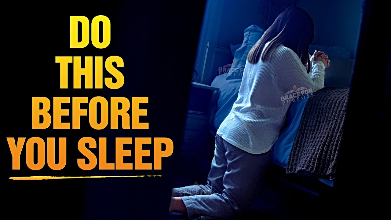 Listen To These Blessed Prayers Before You Sleep | The Presence Of God Will Be With You