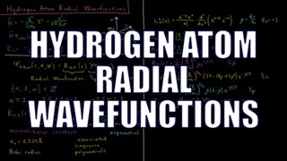 Quantum Chemistry 7.3 - Hydrogen Atom Radial Wavefunctions