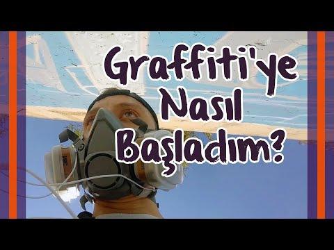 Graffiti'ye Nasıl Başladım?