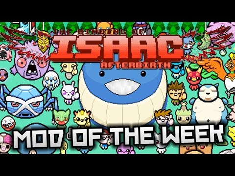 The Binding of Isaac: Pokebirth - Mod of the Week: EXTRA AWESOME POKEMON ADVENTURE!