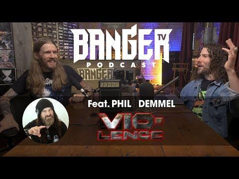 BTV Podcast Feat. Phil Demmel (Vio-Lence | Machine Head)