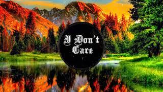 I Don't Care   Ed Sheeran x Justin Bieber