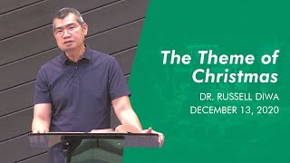 The Theme of Christmas  | BCC Sunday Service | December 13, 2020