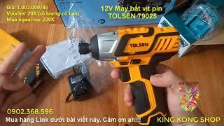 Máy bắt vít ĐÁNG MUA nhất pin 12V TOLSEN 79025