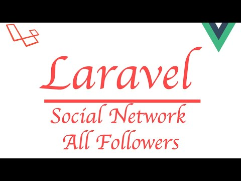 #Laravel how to make a social network with #Vue | Get All Followers thumbnail