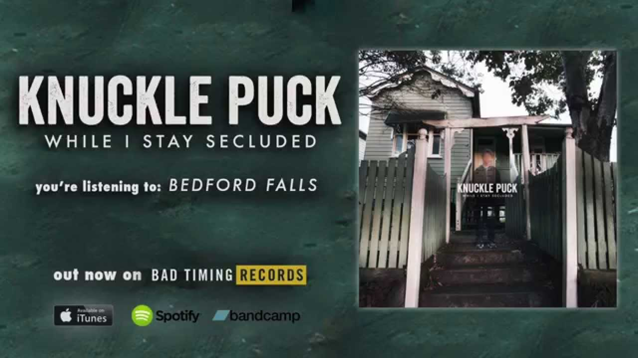 knuckle-puck-bedford-falls-while-i-stay-secluded-10-28-knuckle-puck