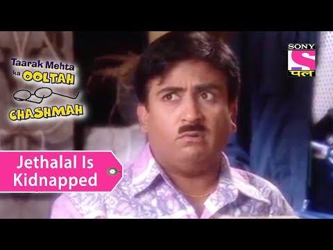 Your Favorite Character   Jethalal Is Kidnapped   Taarak Mehta Ka Ooltah Chashmah