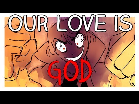 Our Love is God Animatic