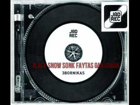 Black Snow, Sonk, Faytas, Ganjaman - Tр